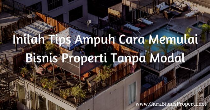 inilah-tips-ampuh-cara-memulai-bisnis-properti-tanpa-modal-1